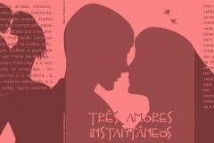 Capa (completa) de Três Amores Instantâneos